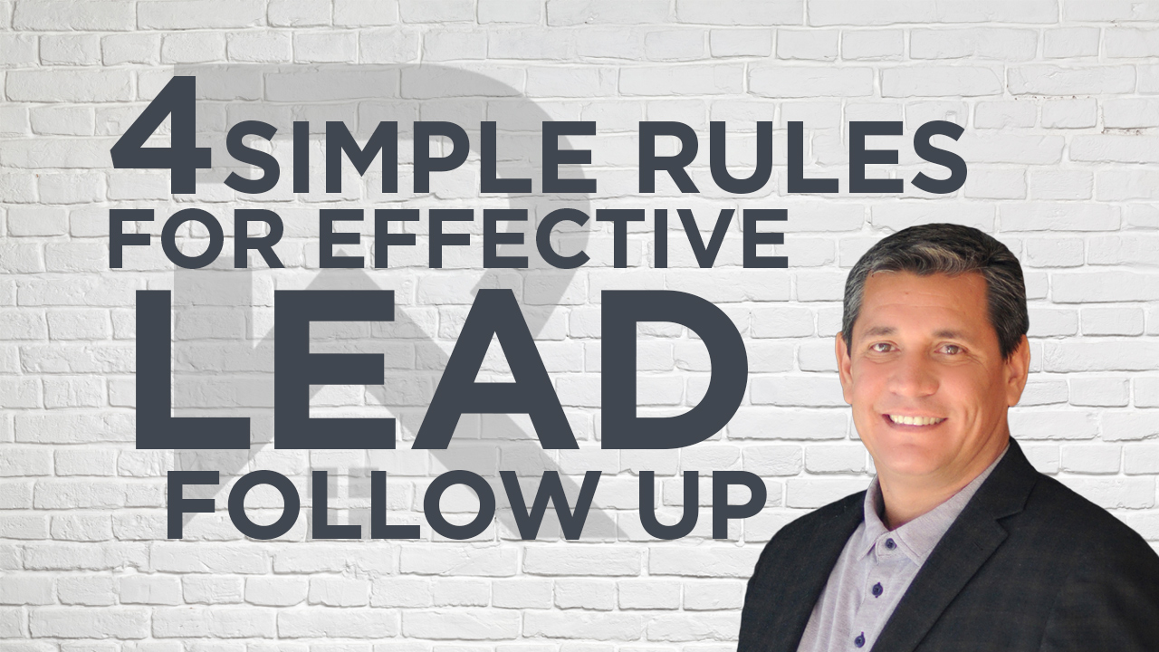 4 Simple Rules For Effective Lead Follow Up